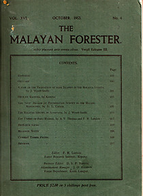 The Malayan Forester Vol XVI, No 4 October 1953 - FH Landon (ed)