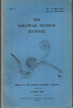 The Sarawak Museum Journal Vol V No 3 (New Series) (1951)  - Tom Harrisson (ed)