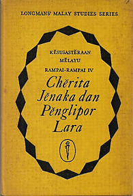 Cherita Jenaka dan Penglipor Lara: Anthology of Malay Folk and Rhapsodist Tales