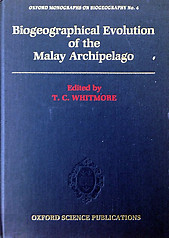 Biogeographical Evolution of the Malay Archipelago - T Whitmore (ed)