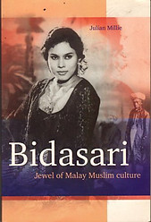 Bidasari Jewel of Malay Muslim Culture - Julian Millie