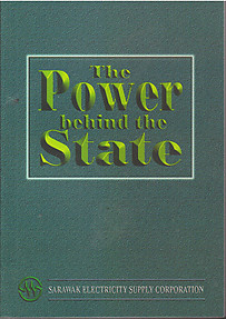 The Power Behind the State: A History of the Sarawak Electricity Corporation