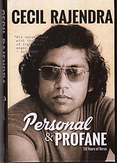 Personal & Profane: 50 Years of Verse - Cecil Rajendra
