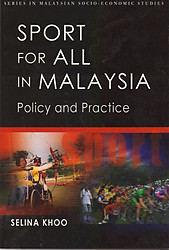Sport for All in Malaysia: Policy and Practice - Selina Khoo