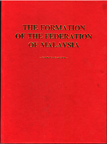 The Formation of the Federation of Malaysia - Ho Ah Chon (hardback)