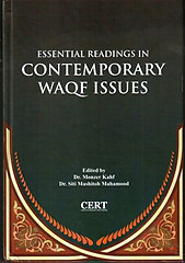 Essential Readings in Contemporary Waqf Issues - Monzer Kahf & Siti Mashitoh