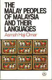 The Malay Peoples and Their Languages - Asmah Haji Omar