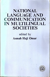 National Language and Communication in Multilingual Societies - Asmah Haji Omar