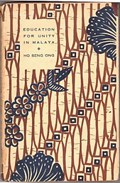 Education for Unity in Malaya - Ho Seng Ong