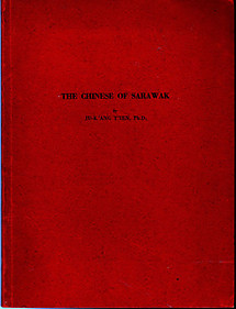 The Chinese of Sarawak : A Study of Social Structure - Ju-k'ang T'ien (1st ed)