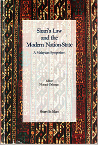 Shari'a Law and the Modern Nation State: A Malaysian Symposium - Norani Othman