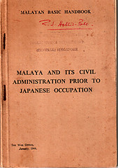 Malaya and Its Civil Administration Prior to Japanese Occupation