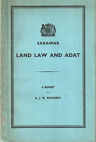 Sarawak Land Law and Adat - AJN Richards