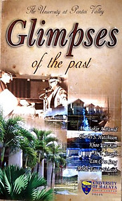 Glimpses of the Past: The University at Pantai Valley - Abu Bakar A Hamid & Ors