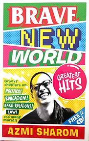 Brave New World: Greatest Hits - Azmi Sharom