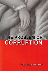 The Problem of Corruption - Syed Hussein Alatas