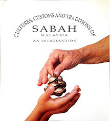 Cultures, Customs and Traditions of Sabah, Malaysia - an Introduction