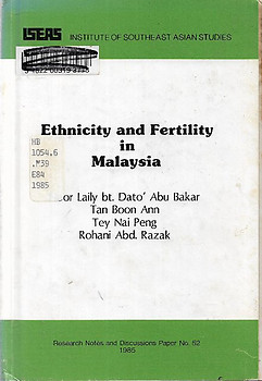 Ethnicity and Fertility in Malaysia - Noor Laily bt. Abu Bakar & Others