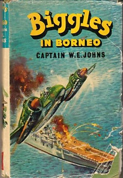 Biggles in Borneo - WE Johns