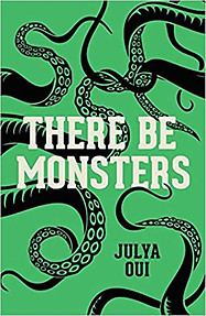 There Be Monsters - Julya Oui
