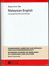 Malaysian English: Language Contact and Change - Siew Imm Tan
