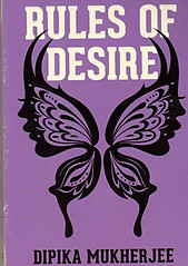 Rules of Desire - Dipika Mukherjee