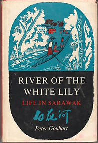 River of the White Lily - Peter Goullart