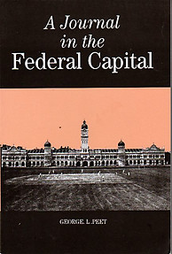 A Journal in the Federal Capital - George L Peet