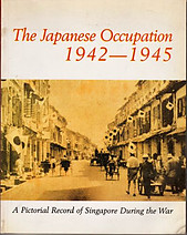 Japanese Occupation, 1942-1945 - Irene Quah; Tan Beng Luan