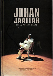 These Are My Plays - Johan Jaaffar