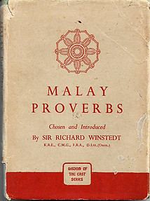 Malay Proverbs - Richard Winstedt