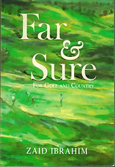 Far & Sure: For Golf & Country - Zaid Ibrahim