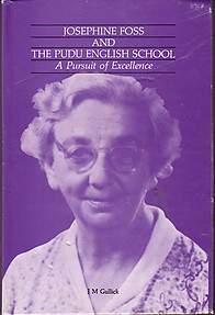 Josephine Foss and the Pudu English School: A Pursuit of Excellence - JM Gullick