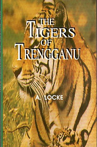 The Tigers of Trengganu - A Locke