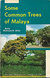 Some Common Trees of Malaya - Betty Molesworth Allen