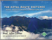 The Kotal Route Sketches: Kinabalu Expedition 1964 - John Corner & Ravi Mandalam
