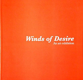 Winds of Desire: The Art of Malaysian Artists of Indian and Sri Lankan Origin