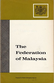 The Federation of Malaysia - Central Office of Information