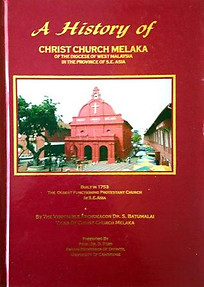 A History of Christ Church Melaka - S. Batumalai