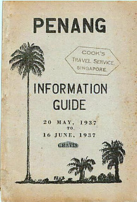 Penang Information Guide - May-June 1937 - MJ Thorpe
