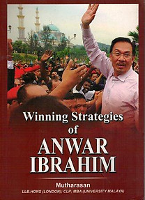 Winning Strategies of Anwar Ibrahim - Mutharasan