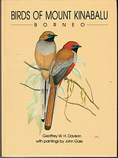 Birds of Mount Kinabalu, Borneo - W.H. Davison