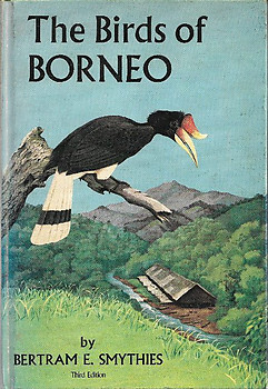 The Birds of Borneo - Bertram E. Smythies