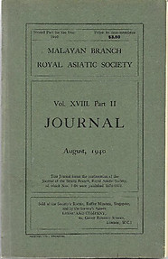 Journal of the Malayan Branch of the Royal Asiatic Society XVIII Part II, August 1940