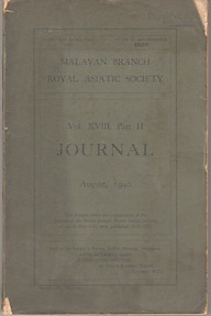 Journal of the Malayan Branch of the Royal Asiatic Society XVIII Part II, August