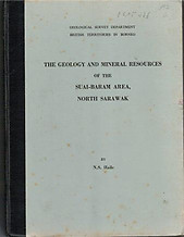 The Geology and Mineral Resources of the Sungai-Baram Area, North Sarawak - NS Haile