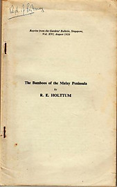The Bamboos of the Malay Peninsula - RE Holttum