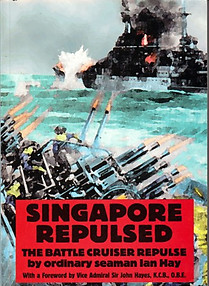 Singapore Repulsed - Ian Hay