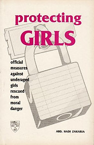 Protecting Girls: Official Measures Against Underaged Girls Rescued from Moral Danger -  Abd Hadi Zakaria