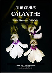 The Genus Calanthe - Dudley Clayton & Phillip Cribb